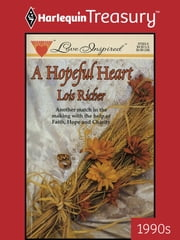 A Hopeful Heart ebook by Lois Richer