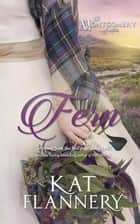Fern - The Montgomery Sisters, #1 ebook by Kat Flannery