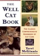 The Well Cat Book ebook by Terri McGinnis, D.V.M.