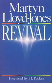 Revival ebook by Martyn Lloyd-Jones,J. I. Packer