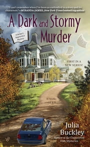 A Dark and Stormy Murder ebook by Julia Buckley