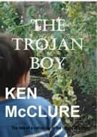 The Trojan Boy ebook by