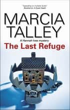 The Last Refuge ebook by Marcia Talley