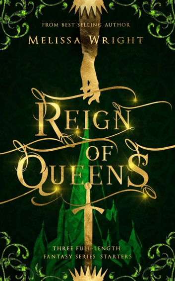 Reign of Queens ebook by Melissa Wright