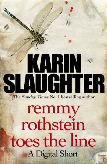Remmy Rothstein Toes the Line - A Short Story ebook by Karin Slaughter