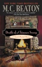 Death of a Chimney Sweep ebook by M. C. Beaton