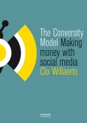 The Conversity Model ebook by Clo Willaerts