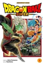 Dragon Ball Super, Vol. 5 - The Decisive Battle! Farewell, Trunks! eBook by Akira Toriyama