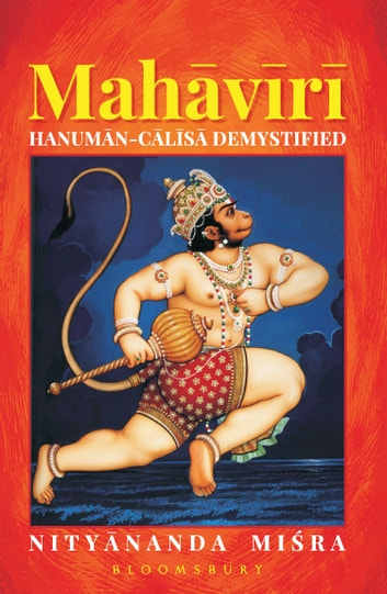 Mahaviri - Hanuman Chalisa Demystified ebook by Nityanand Misra