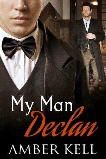 My Man Declan ebook by Amber Kell