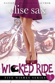 Wicked Ride ebook by Elise Sax