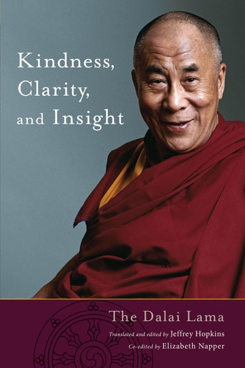 Kindness, Clarity, and Insight ebook by His Holiness The Dalai Lama