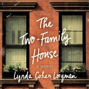 The Two-Family House - A Novel audiobook by Lynda Cohen Loigman