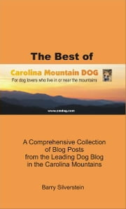 The Best of Carolina Mountain Dog ebook by Barry Silverstein