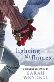 Lighting the Flames ebook by Sarah Wendell