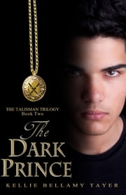 The Dark Prince ebook by Danna Kellie Bellamy Tayer Hernandez