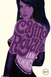 James Bond 01 - Casino Royale ebook by Ian Fleming