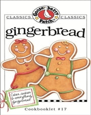 Gingerbread Cookbook ebook by Gooseberry Patch