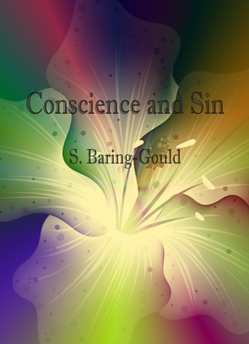 Conscience and Sin ebook by S. Baring-Gould