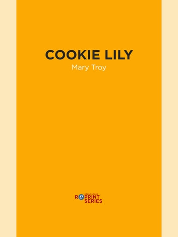 Cookie Lily ebook by Mary Troy