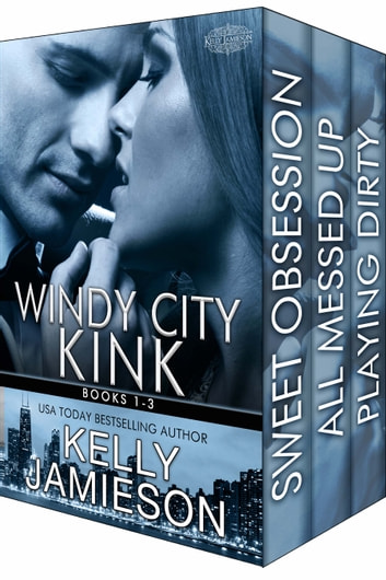 Windy City Kink Bundle ebook by Kelly Jamieson