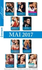 10 romans Azur + 1 gratuit (n°3825 à 3834 - Mai 2017) ebook by Collectif
