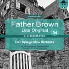 Father Brown 34 - Der Spiegel des Richters (Das Original) audiobook by