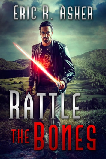 Rattle the Bones ebook by Eric Asher
