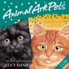 Animal Ark Pets CDs: 1: Puppy Puzzle and Kitten Crowd audiobook by Lucy Daniels