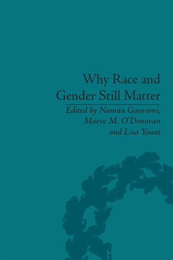 Why Race and Gender Still Matter - An Intersectional Approach ebook by