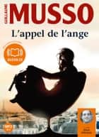 L'appel de l'ange audiobook by Guillaume Musso