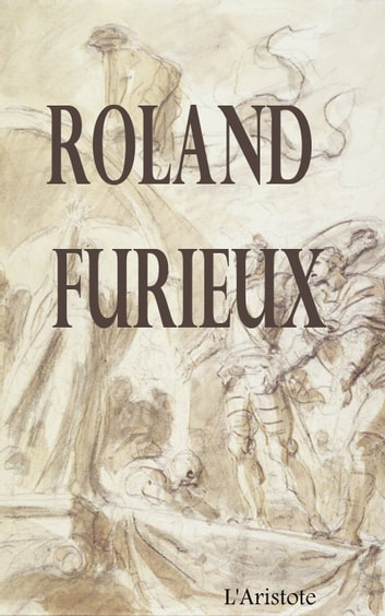 ROLAND FURIEUX ebook by L ARISTOTE