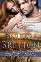 Just Like Heaven - Jersey Strong Romances, #3 ebook by Barbara Bretton