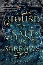 House of Salt and Sorrows ebook by