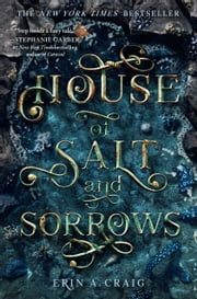 House of Salt and Sorrows ebook by Erin A. Craig