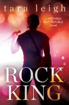 Rock King ebook by Tara Leigh