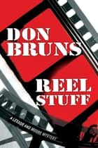Reel Stuff ebook by Don Bruns
