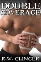 Double Coverage ebook by R.W. Clinger
