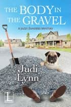 The Body in the Gravel 電子書 by Judi Lynn