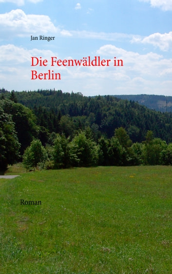 Die Feenwäldler in Berlin eBook by Jan Ringer