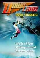 Rock Climbing ebook by Frances Ridley