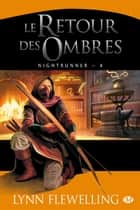 Le Retour des ombres - Nightrunner, T4 ebook by Lynn Flewelling