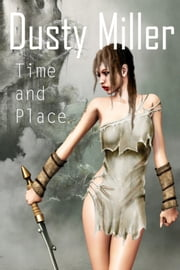 Time and Place ebook by Constance 'Dusty' Miller