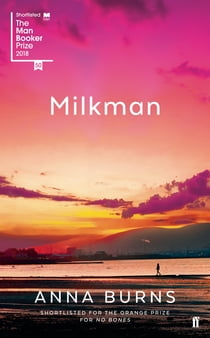 Milkman ebook by Anna Burns