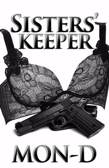 Sisters' Keeper ebook by Mon D