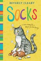 Socks eBook by Beverly Cleary, Tracy Dockray