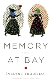 Memory at Bay ebook by Évelyne Trouillot,Paul Curtis Daw,Jason Herbeck