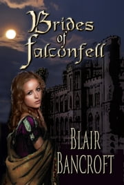 Brides of Falconfell ebook by Blair Bancroft