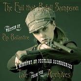 The Evil that Befell Sampson ebook by Pip Ballantine