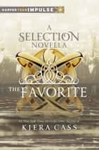 The Favorite ebook by Kiera Cass